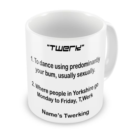 "Personalised ""Twerk"" Funny Novelty Gift Mug"